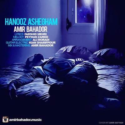 Amir Bahador  Hanooz Ashegham