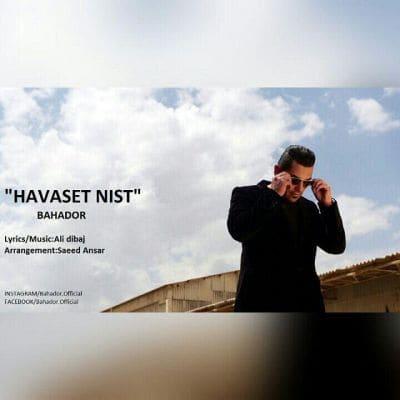 Bahador-Havaset-Nist