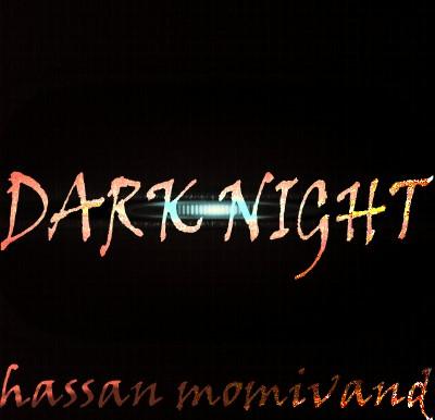 DARK NIGHT HASSAN MOMIVAND دانلود آهنگ جدید بی کلام Dark Night