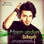 moein abdian gelayeh 150x150 دانلود آهنگ جدید معین عبدیان گلایه