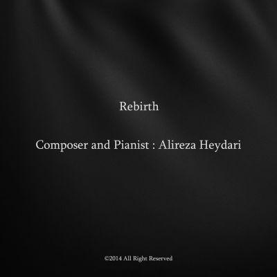 Alireza Heydari Rebirth دانلود آهنگ جدید بی کلام تولدی دیگر