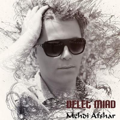 Mehdi Afshar-Delet Miad