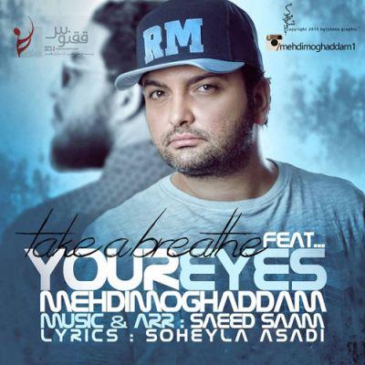 Mehdi Moghaddam Cheshmaye To www.new song.ir  دانلود آهنگ جدید مهدی مقدم چشمای تو
