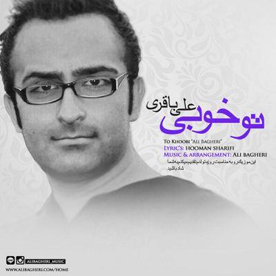 Ali Bagheri-To Khoobi