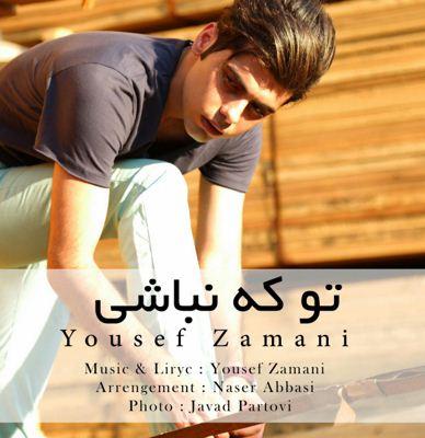 yousef zamani-to ke nabashi