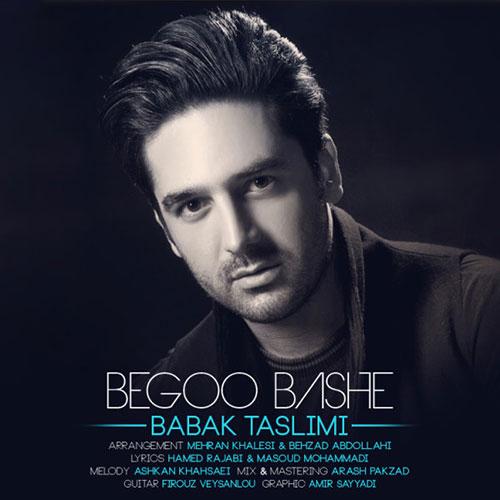 Babak-Taslimi-Begoo-Bashe_بابک-تسلیمی-بگوباشه