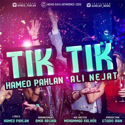 Hamed-Pahlan-Ft.Ali-Nejat-Tik-Tik_دانلود-آهنگ-جدید-حامد-پهلان-علی-نجات-تیک-تیک