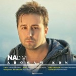 Nadim Aromam Kon ندیم آرومم کن 150x150 دانلود آهنگ جدید ندیم آرومم کن
