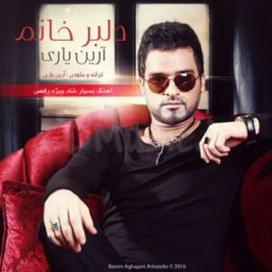 Arian-Yari-Delbar-Khanoom_دانلود-آهنگ-شاد-جدید-آرین-یاری-دلبر-خانم