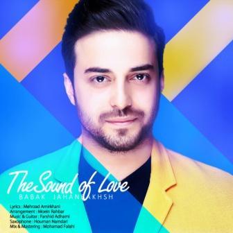 Babak-Jahanbakhsh-Sedaye-Eshgh_بابک-جهانبخش-صدای-عشق