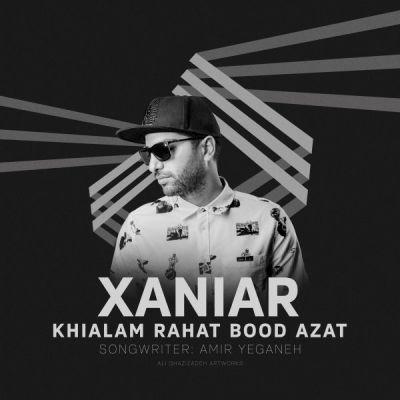 Xaniar-Khialam-Rahat-Bood-Azat_آهنگ-جدید-زانیار-خسروی-خیالم-راحت-بود-ازت