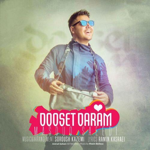 Masoud-Saeedi-Dooset-Daram_دانلود-آهنگ-مسعود-سعیدی-دوست-دارم