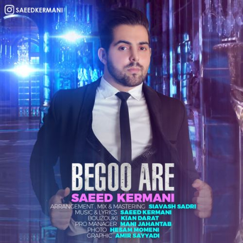 Saeed-Kermani-Begoo-Are_سعید-کرمانی-بگو-آره