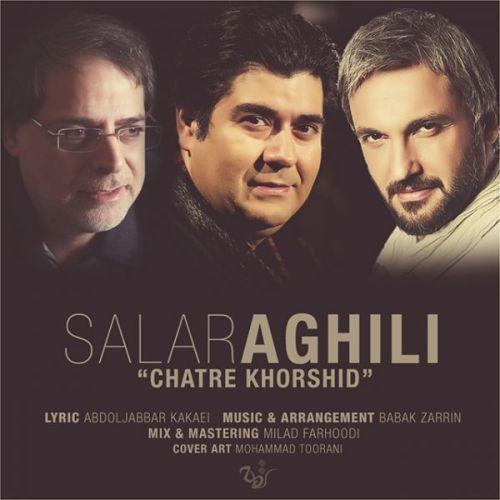 Salar Aghili Chatre Khorshid سالار عقیلی چتر خورشید دانلود آهنگ جدید سالار عقیلی چتر خورشید