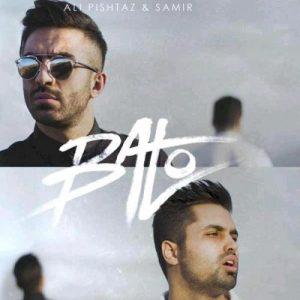 Ali-Pishtaz-&-Samir-Ba-To_علی-پیشتاز-با-تو
