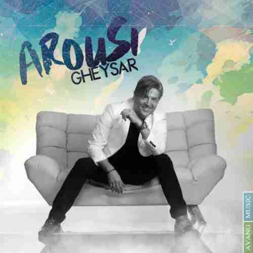 Gheysar-Arousi