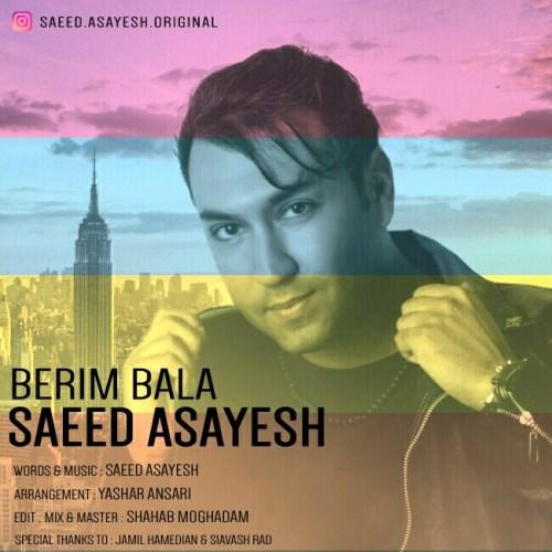 Saeed-Asayesh-Berim-Bala_سعید-آسایش-بریم-بالا