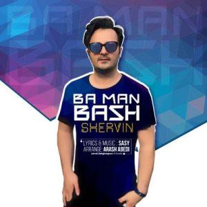 Shervin-Ba-Man-Bash_شروین-با-من-باش
