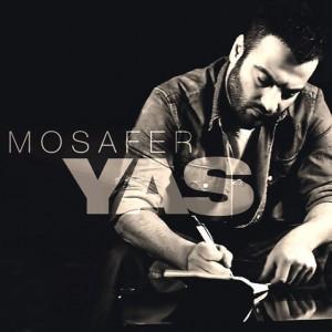 Yas Mosafer یاس مسافر دانلود آهنگ یاس مسافر