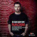 Nadim Be Man Adat Kon به من عادت کن 150x150 دانلود آهنگ جدید ندیم به من عادت کن