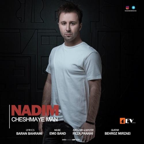 Nadim Cheshmaye Man ندیم چشمای من دانلود آهنگ جدید ندیم چشمای من