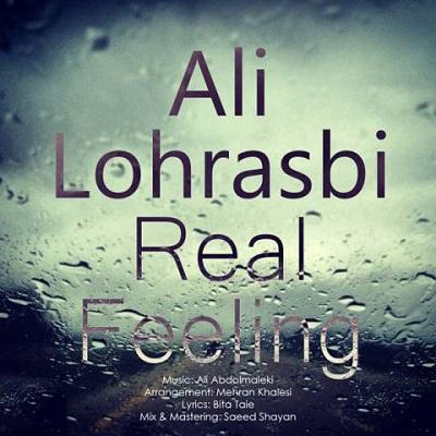 Ali Lohrasbi Real Feeling Hesse Vagheie علی لهراسبی حس واقعی دانلود آهنگ علی لهراسبی حس واقعی