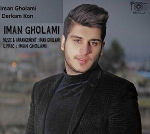 Iman Gholami 4 2 300x269 دانلود آهنگ ایمان غلامی درکم کن
