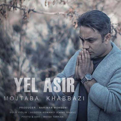 Mojtab-Khabbazi-Ye-Asir_مجتبی-خبازی-یل-اسیر