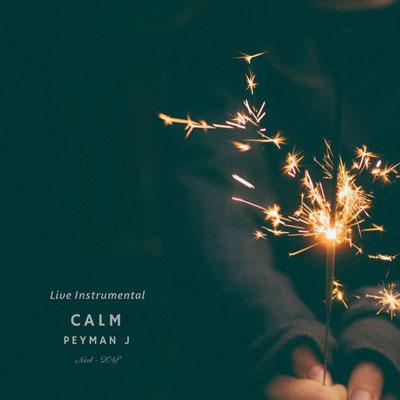 Calm Peyman J دانلود آهنگ جدید بی کلام Peyman J بنام Calm