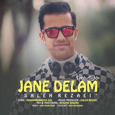 Saleh-Rezaei-Jane-Delam_دانلود-آهنگ-جدید-صالح-رضایی-جان-دلم