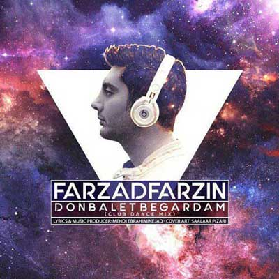 Farzad Farzin Donbalet Begardam دانلود آهنگ جدید فرزاد فرزین دنبالت بگردم