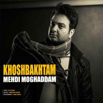 Mehdi-Moghaddam-Khoshbakhtam