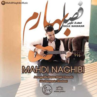 Mehdi-Naghibi-Fasle-Baharam_دانلود-آهنگ-جدید-مهدی-نقیبی-فصل-بهارم