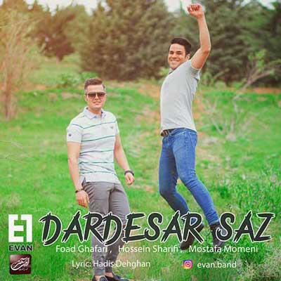 Evan Band Dardesar Saz دانلود آهنگ جدید ایوان باند دختر بارون