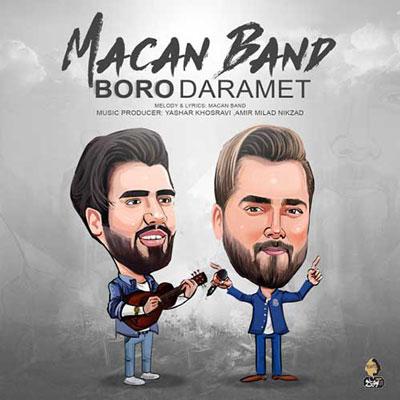 Macan Band Boro Daramet دانلود آهنگ جدید ماکان بند برو دارمت