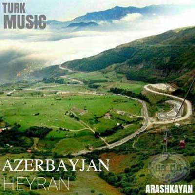arash-kayan-azerbayjan_آذربایجان