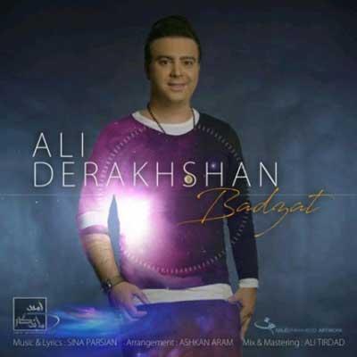 Ali Derakhshan Badzat دانلود آهنگ جدید علی درخشان بد ذات