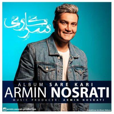 Armin Nosrati Sare Kari آرمین نصرتی 400x400 دانلود آلبوم جدید آرمین نصرتی سرکاری *تک تک آهنگ ها*
