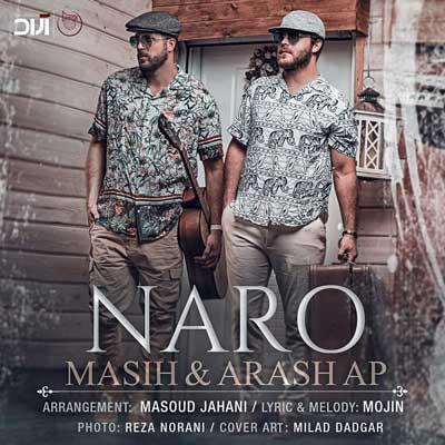 Masih Arash Naro نرو دانلود آهنگ جدید مسیح و آرش ap نرو