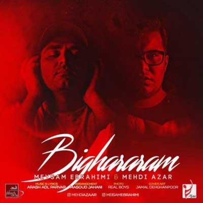 meysam-ebrahimi-mehdi-azar-bighararam