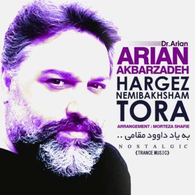 Dr Arian Hargez Nemibakhsham Tora 400x400 دانلود آهنگ جدید دکتر آرین هرگز نمیبخشم تورا