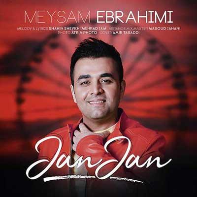 دانلود آهنگ جدید میثم ابراهیمی جان جان