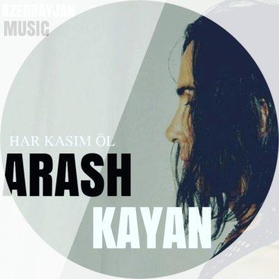Arash Kayan Har Kasim OL دانلود آهنگ آذربایجانی آرش کاین 400x400 دانلود آهنگ ترکی آرش کایان هر کسیم اول