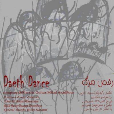 Milad Azadpour Daeth Dance دانلود آهنگ راک جدید میلاد آزاد پور 400x400 دانلود آهنگ راک میلاد آزادپور رقص مرگ