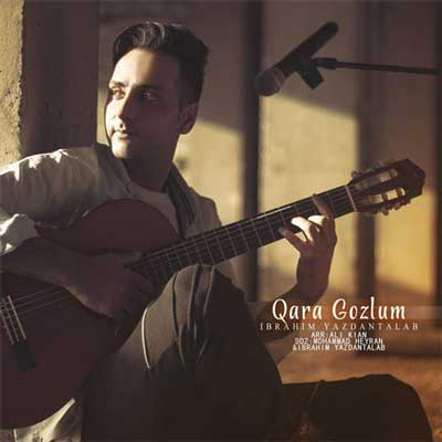 Music Ibrahim Yazdantalab Qara Gozlum