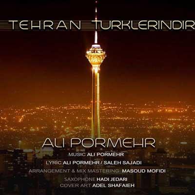 Music Torki Ali Pormehr Tehran Turklarindir