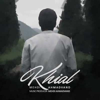 Music Mehdi Ahmadvand Khiyal