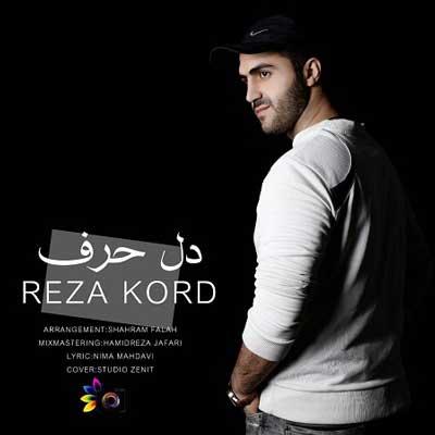 Music Reza Kord Dele Harf دانلود آهنگ مازندرانی رضا کرد دل حرف