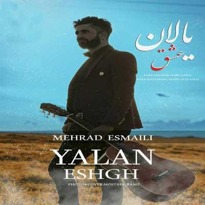 Music Torki Mehrad Esmaeeli Yalan Eshgh