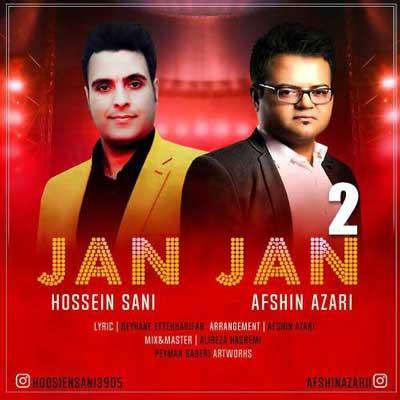 Music Afshin Azari & Hossein Sani Jan Jan 2